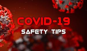 Safety Tips for COVID-19 from District Nurse Mrs. Nichols