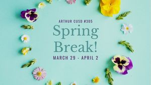 Spring Break - March 29 - April 2