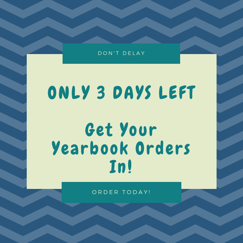 3 days left to order your yearbook